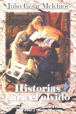 Historias para el olvido