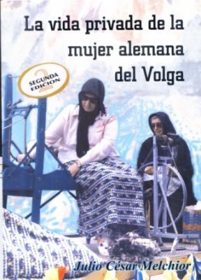 La vida privada de la mujer alemana del Volga
